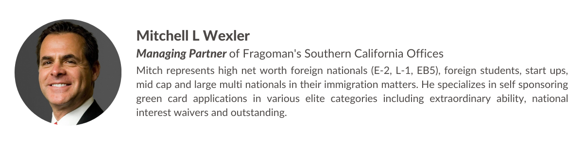 Mitchell L Wexler Managing Partner of Fragomen SoCal Offices-3